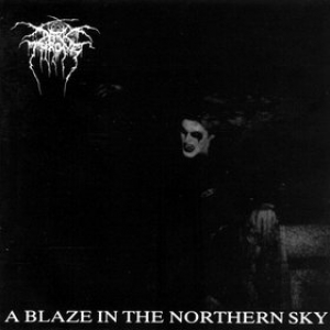 Darkthrone | A Blaze In The Northern Sky