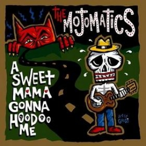 Mojomatics| A Sweet Mama Gonna Hoodoo Me