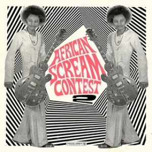 AA.VV. Afro | African Scream Contest Vol.2 - Benin 1963-1980