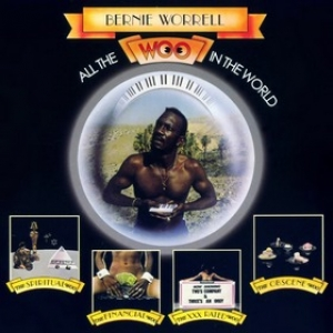 Worrell Bernie | All The Woo In The World