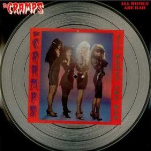 Cramps| All women are bad