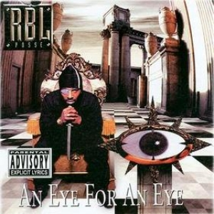 Rbl Posse| An eye for an eye