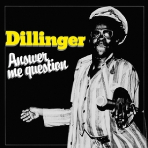 Dillinger | Answer Me Question
