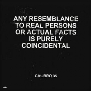 Calibro 35| Any Resemblance To Real Persons ...
