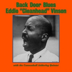Vinson Eddie / Cannonball Adderley| Back Door Blues