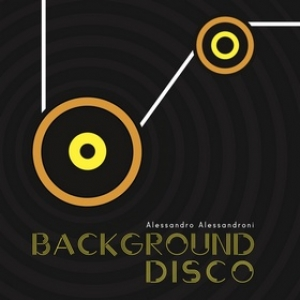 Alessandroni Alessandro | Background Disco