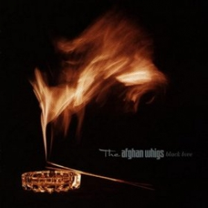 Afghan Whigs | Black Love
