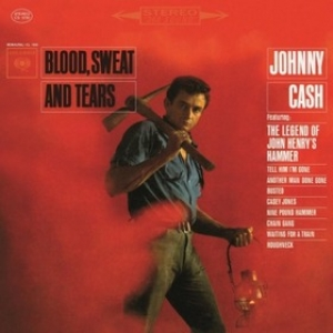 Cash Johnny | Blood, Sweat And Tears