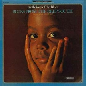Anthology Of The Blues 4| Blues from The Deep South