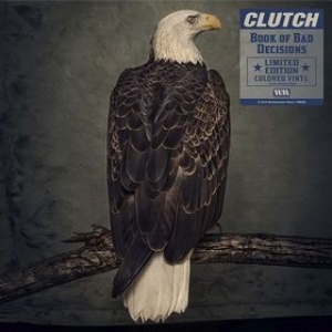 Clutch | Book Of Bad Decisions