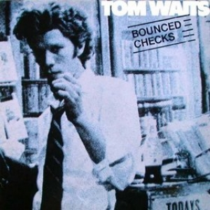 Waits Tom| Bounced checks