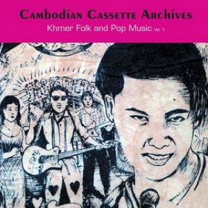 AA.VV. World | Cambodian Cassette Archives Vol. 1