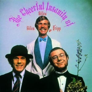 Giles, Giles & Fripp | Cheerful Insanity of...
