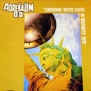 Adrenalin O.D.| Cruising with elvis....