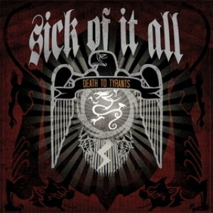Sick Of It All | Death To Tyrants