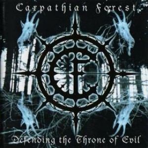 Carpathian Forest| Defending The Throne Of Evil