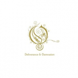 Opeth | Deliverance & Damnation