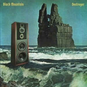 Black Mountain | Destroyer