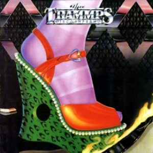 Trammps| Disco Inferno