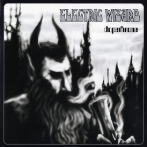 Electric Wizard| Dopethrone