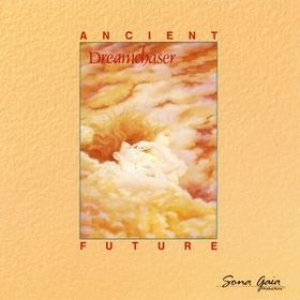 Ancient Future | Dreamchaser