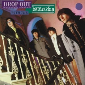 Barracudas | Drop Out With The