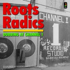 Roots Radics | Dubbing At Channel 1