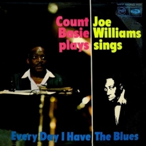 Basie Count | Every Day I Have The Blues