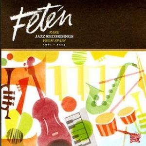 AA.VV.| Fetan - Rare Jazz Recordings from Spain 1961-1974