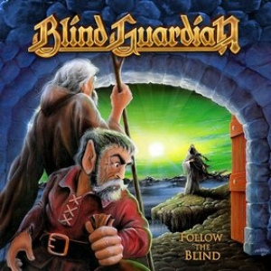 Blind Guardian | Follow The Blind