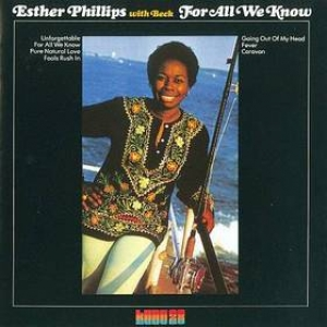 Phillips Esther | For All We Know