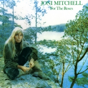 Mitchell Joni | For The Roses