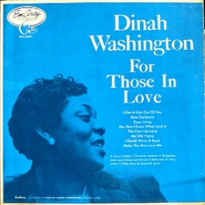 Washington Dinah | For Those In Love