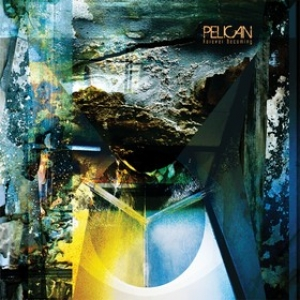 Pelican | Forever Becoming