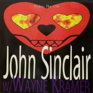 Sinclair w/ Wayne Kramer| Friday, The 13th
