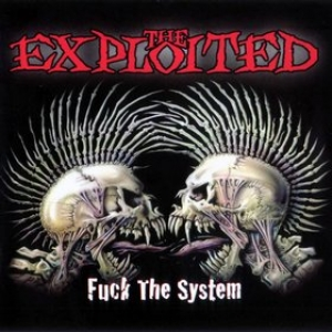 Exploited | Fuck The System