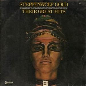Steppenwolf| Gold - Their Great Hits