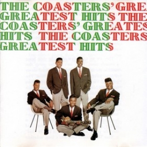 Coasters| Greatest Hits