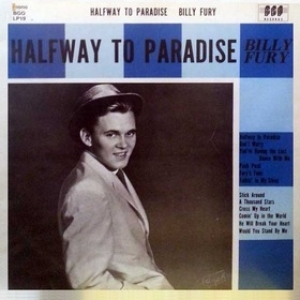 Fury Billy | Halfway To Paradise