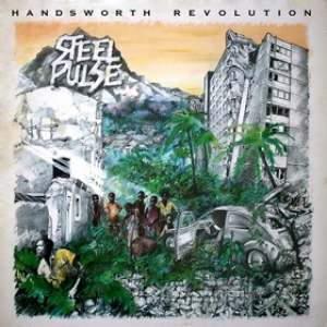 Steel Pulse | Handsworth Revolution