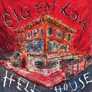 Big Fat Love| Hell house