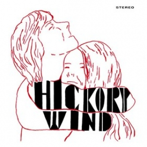 Hickory Wind           | Hickory Wind