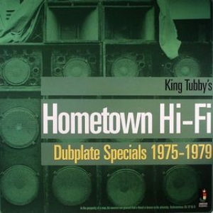 King Tubby | Home Town Hi-Fi
