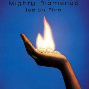Mighty Diamonds | Ice On Fire