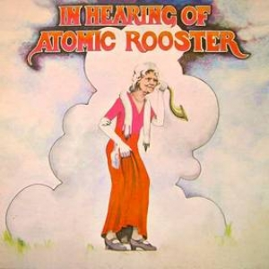 Atomic Rooster | In Hearing Of