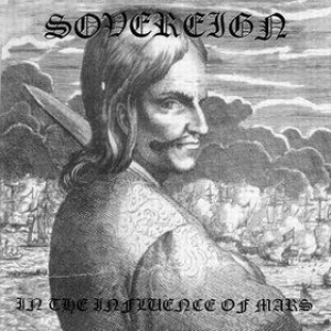 Sovereign| In The Influence of Mars