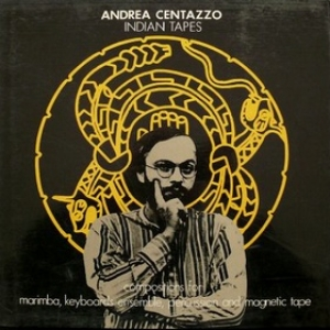 Centazzo Andrea| Indian Tapes