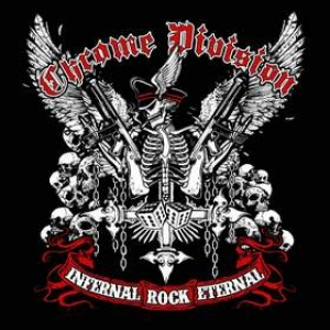 Chrome Division | Infernal Rock Eternal