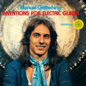 Gottsching Manuel | Inventions For Electric Guitar