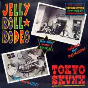 Tokyo Skunx | Jelly Roll Rodeo